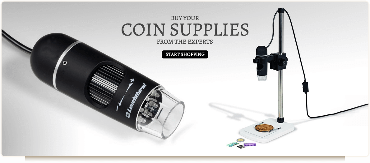 BUY YOUR COIN SUPPLIES FROM THE EXPERTS