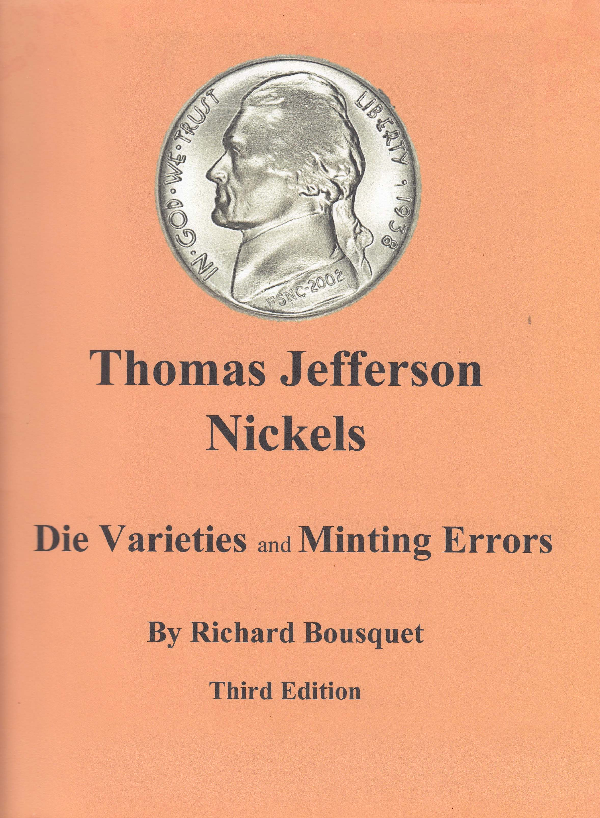 Photographs of Thomas Jefferson Nickels: Die Varieties and Minting