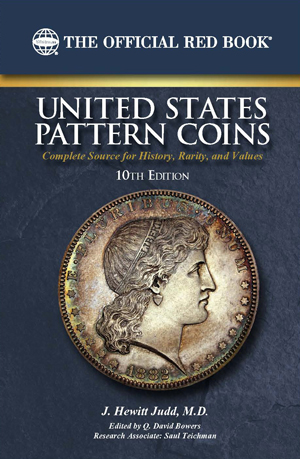 The Official Red Book A Guide Book Of United States Pattern Coins