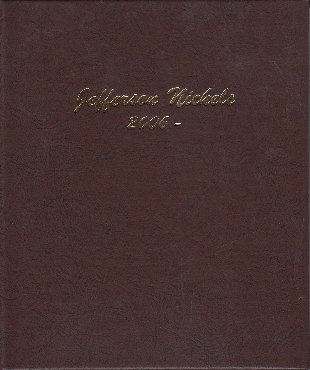 Without Proofs Dansco Coin Album # 7114 For Jefferson Nickels From 2006-Date