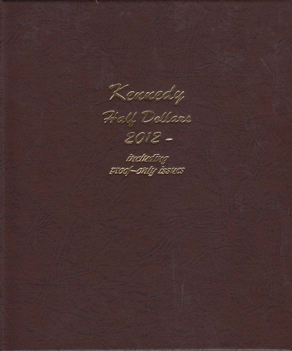 DANSCO Kennedy Half Dollars 2012-Date with Proofs Album #8167