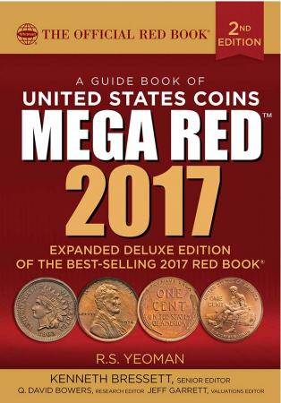 The Official Red Book: A Guide Book of United States Coins 2017 (Mega Red Deluxe Edition)