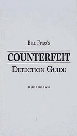 Bill Fivaz's Counterfeit Detection Guide