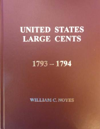 United States Large Cents 1793-1794 (Vol 1)