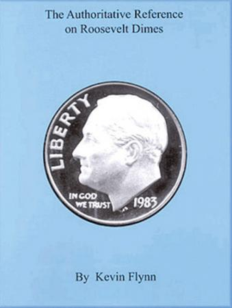 The Authoritative Reference on Roosevelt Dimes