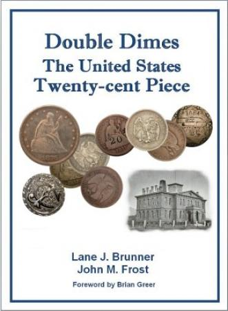 Double Dimes: The United States Twenty-cent Piece