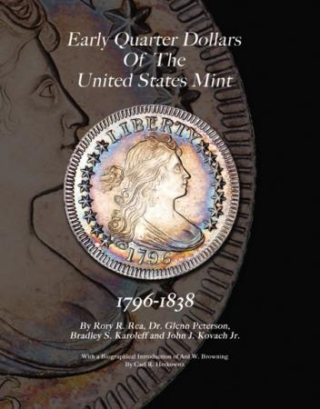 Early Quarter Dollars Of The United States Mint 1796-1838
