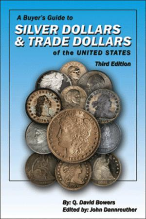 A Buyer's Guide to Silver Dollars & Trade Dollars of the United States