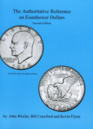 The Authoritative Reference on Eisenhower Dollars