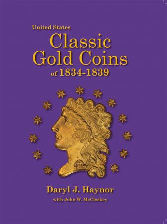 United States Classic Gold Coins of 1834-1839