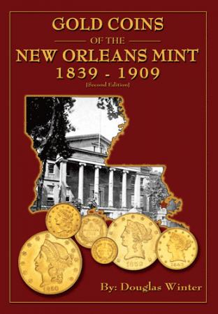 Gold Coins of the New Orleans Mint