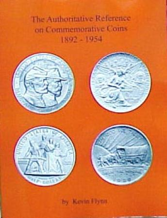The Authoritative Reference on Commemorative Coins, 1892-1954