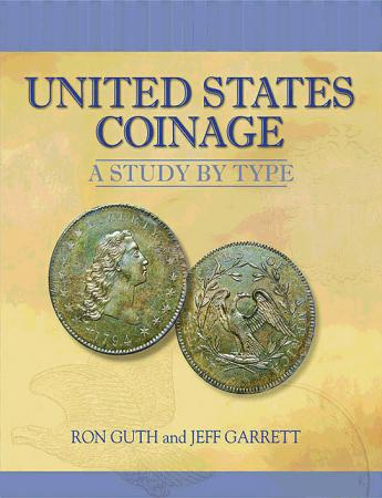 United States Coinage: A Study by Type