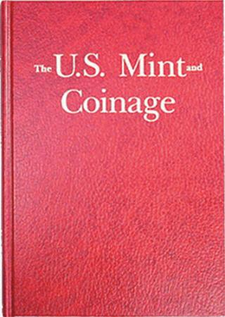 U.S. Mint and Coinage