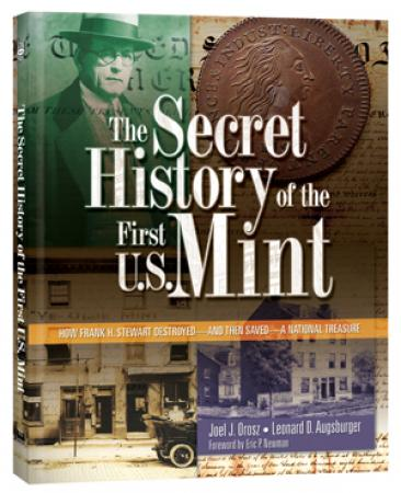 The Secret History of the First US Mint