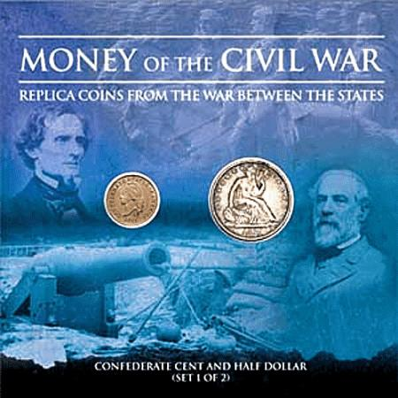 Money of the Civil War - Confederate Cent and Half Dollar
