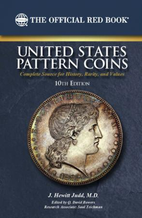 The Official Red Book: A Guide Book of United States Pattern Coins