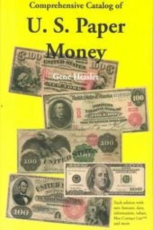 Comprehensive Catalog of US Paper Money
