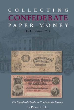 Collecting Confederate Paper Money