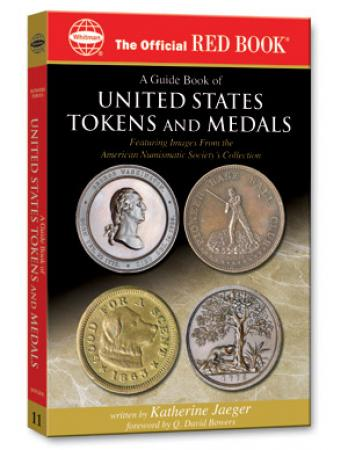 The Official Red Book: A Guide Book of United States Tokens and Medals