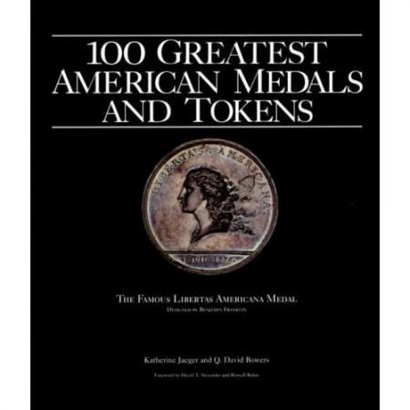 100 Greatest Medals and Tokens