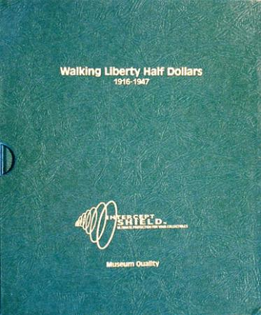 Intercept Shield Album: Walking Liberty Half Dollars 1916-1947