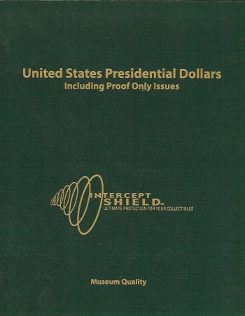 Intercept Shield Album: Presidential Dollars w/Proofs