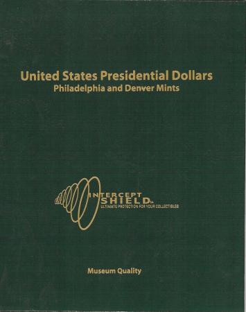 Intercept Shield Album: Presidential Dollars (P and D)