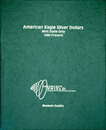Intercept Shield Album: American Eagle Silver Dollars 1986-Date (MS)
