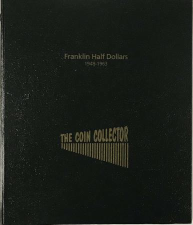 The Coin Collector Album Franklin Half Dollars