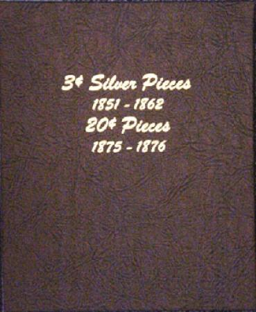 Dansco Album 6109: 3c Silver Pieces and, 20c Pieces