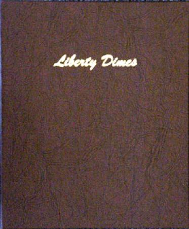 Dansco Album 7121: Liberty Head (Barber) Dimes 1892-1916
