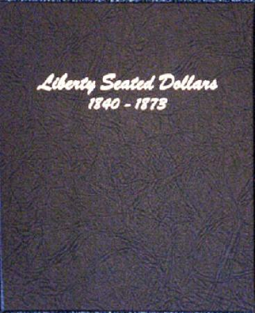 Dansco Album 6171: Liberty Seated Dollars, 1840-1873
