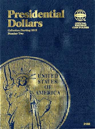 Whitman Folder 2182: Presidential Dollars No. 2, 2012-Date
