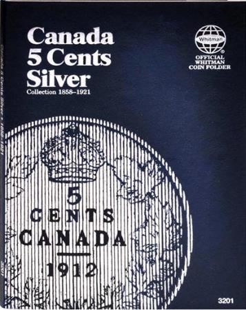 Whitman Folder 3201: Canadian 5 Cents Silver, 1858-1921