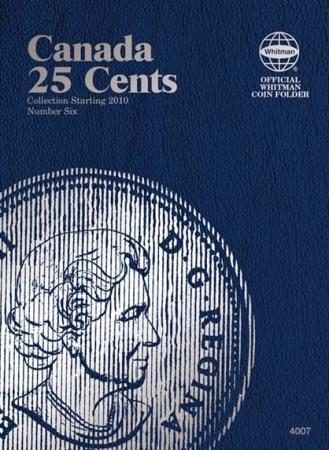 Whitman Folder 4007: Canadian 25 Cents Vol 6, Starting 2010