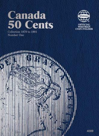 Whitman Folder 4009: Canadian 50 Cents Vol 1, 1870-1901