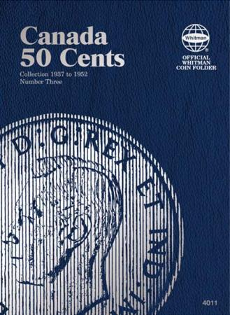 Whitman Folder 4011: Canadian 50 Cents Vol 3, 1937-1952