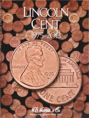 HE Harris Folder 2674: Lincoln Cents No. 3, 1975-2013