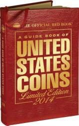 The Official Red Book: A Guide Book of United States Coins 2014 -- Leather Edition