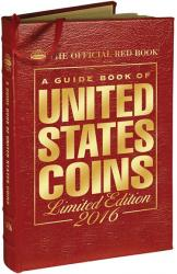 The Official Red Book: A Guide Book of United States Coins 2016 -- Leather Edition