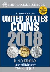 The Official Blue Book: A Guide Book of United States Coins 2018