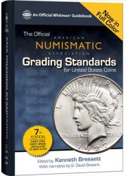 The Official ANA Grading Standards for United States Coins