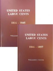 United States Large Cents 1816-1845 (Vol. 5) and 1846-1857 (Vol. 6)