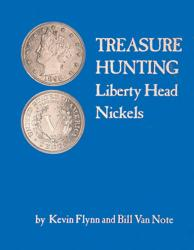Treasure Hunting Liberty Head Nickels