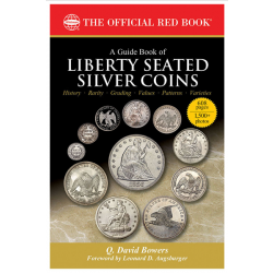 The Official Red Book: A Guide Book of Liberty Seated Silver Coins