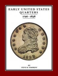 Early United States Quarters, 1796-1838