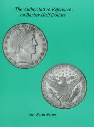 The Authoritative Reference on Barber Half Dollars