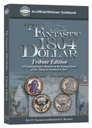 The Fantastic 1804 Dollar, Tribute Edition