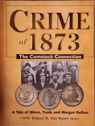 Crime of 1873: the Comstock Connection